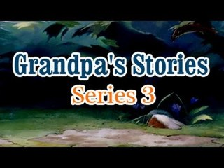 Grandpa Stories - English Moral Story For Kids - Series 3