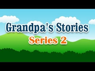 Grandpa Stories - English Moral Story For Kids - Series 2