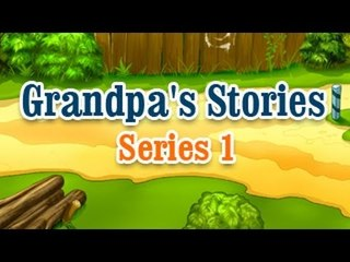 Grandpa Stories - English Moral Story For Kids - Series 1