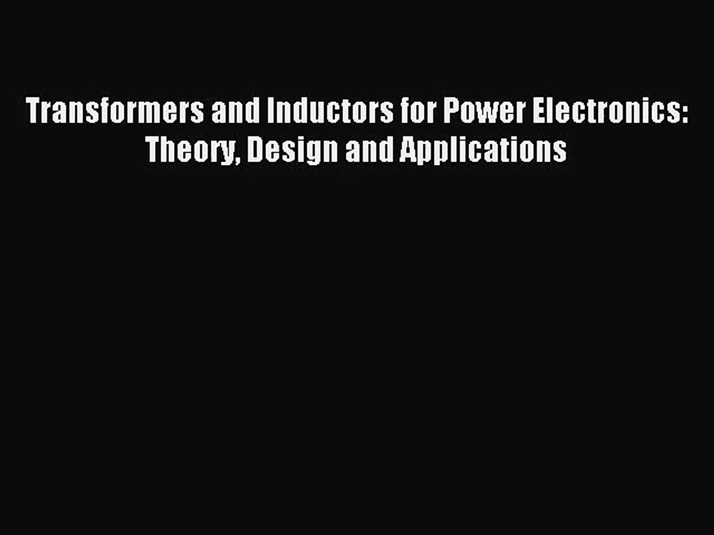 Theory, Design and Applications