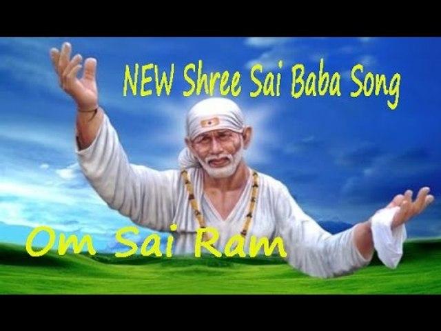 NEW Shree Sai Baba Song | Om Sai Ram | Hindi Devotional Song