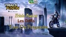 Trials Fusion Défi: Tour Du Purgatoire + Conseils (FR)