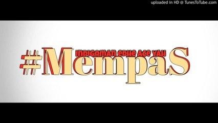 INDIGOMAN ft. ACE'YAH - #MempaS