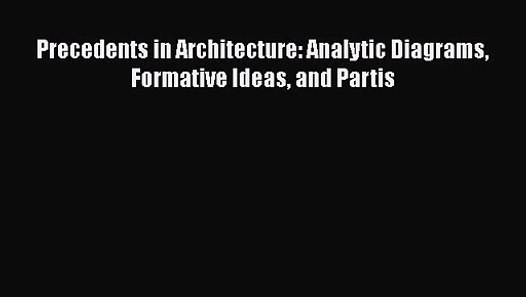 Precedents In Architecture  Analytic Diagrams Formative