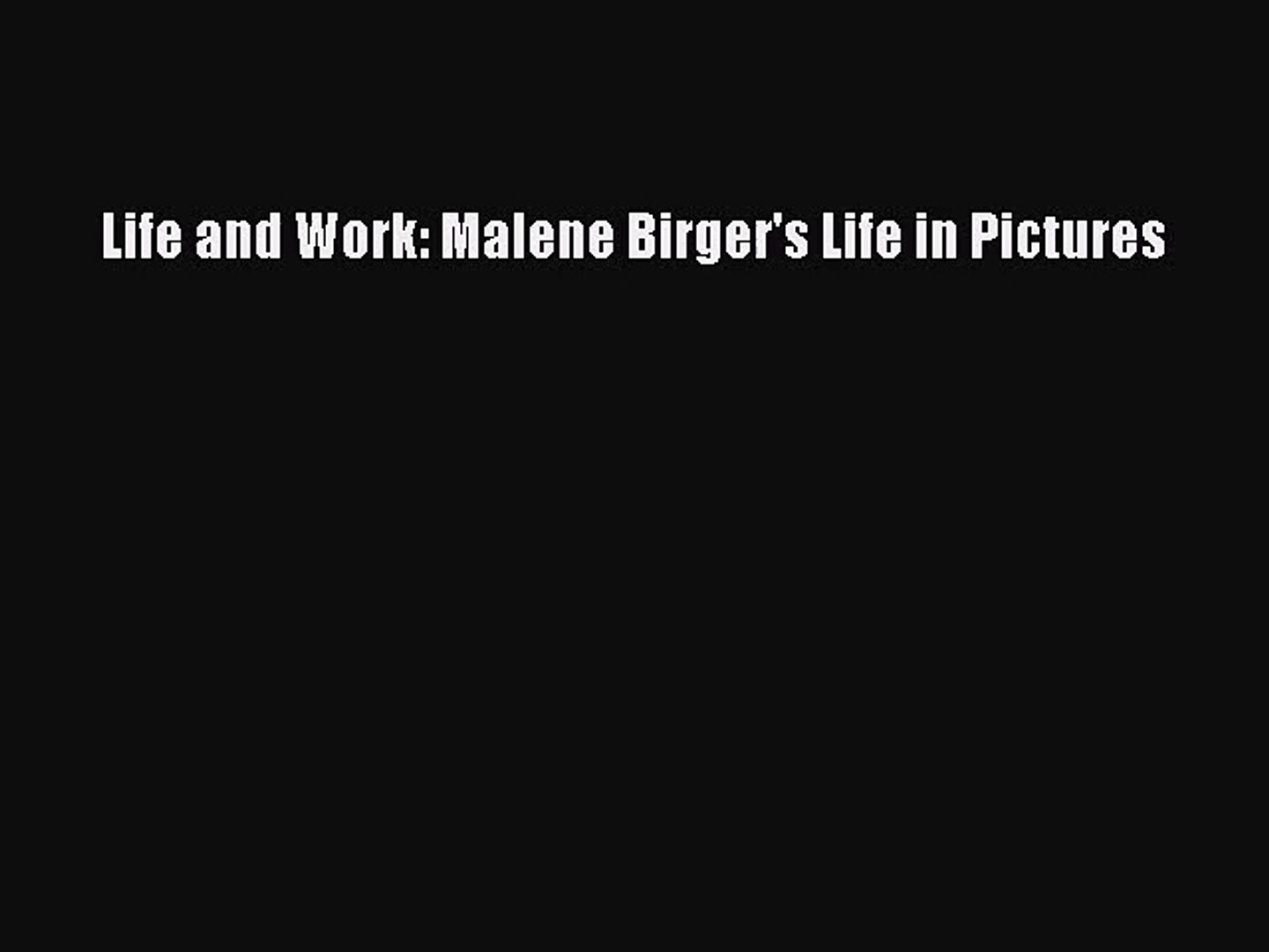 Life and Work: Malene Birger's Life in Pictures [PDF Download] Life and Work: Malene Birger