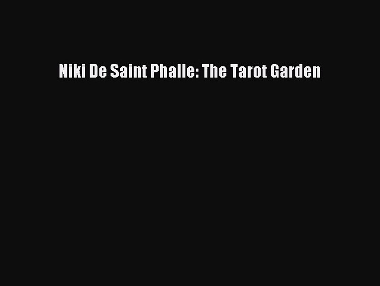 Niki De Saint Phalle: The Tarot Garden [PDF Download] Niki De Saint Phalle: The Tarot Garden#