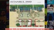 Istanbul 1900 Art Nouveau Architecture and Interiors