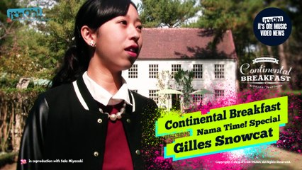 "Video News Spin-off#27 雪猫ジル Gilles Snowcat ""Continental Breakfast"" 生タイム!♥Nama Time Special"