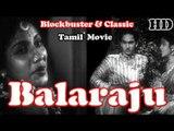 """Balaraju"" | Full Classic Telugu Movie | ANR, Anjali Devi, Varalakshmi"