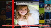 Wedding Photography  a Guide to Photojournalism Invest in Knowledge