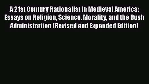 download a st century rationalist in medieval america