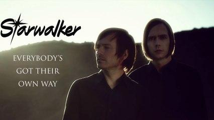 Starwalker - Eveybody's Got Their Own Way (Official Audio)