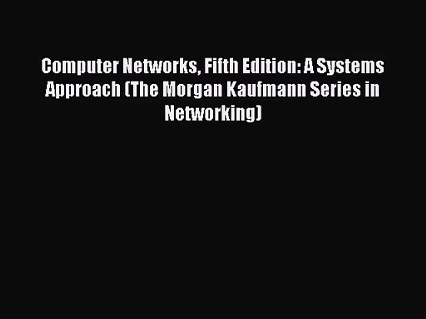 Computer Networks ISE: A Systems Approach / Edition 4