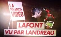 Mickaël Landreau analyse l'éclosion d'Alban Lafont dans J+1
