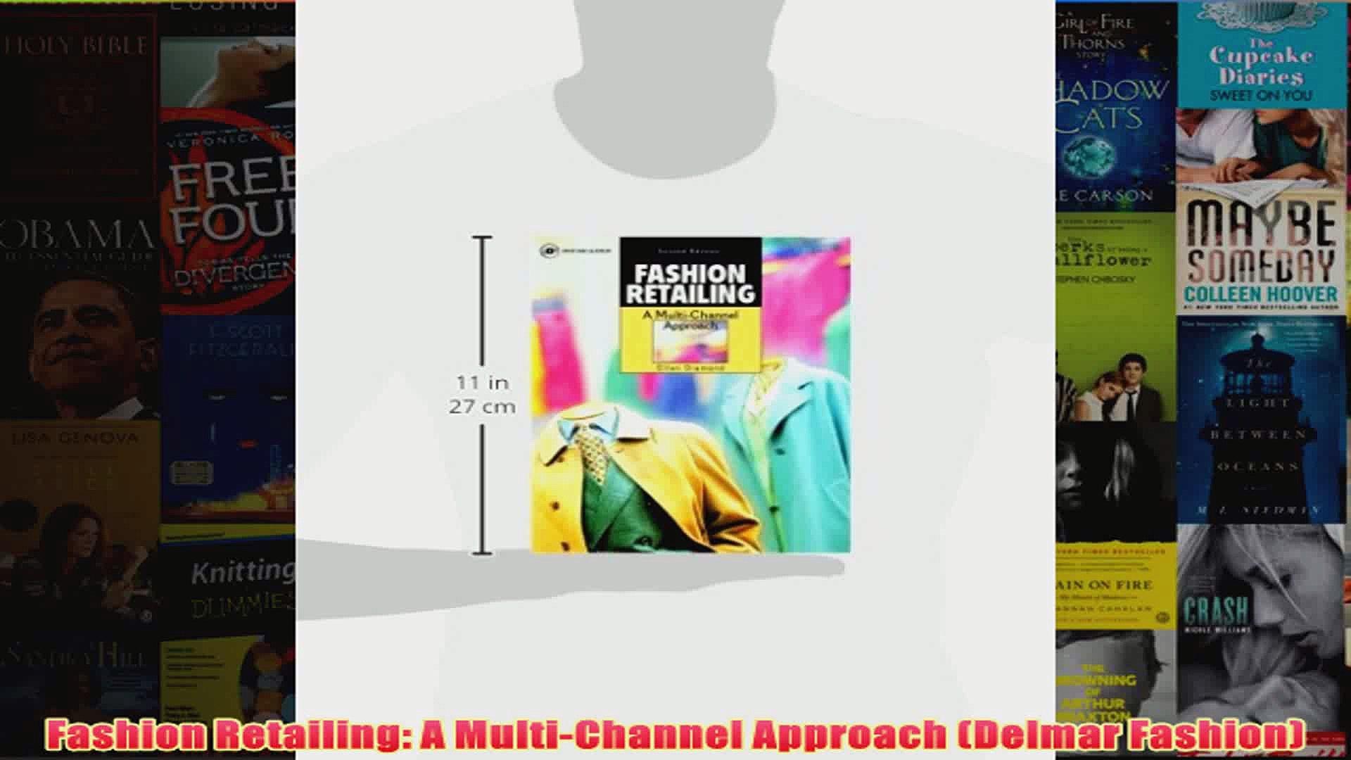 Fashion Retailing A MultiChannel Approach Delmar Fashion