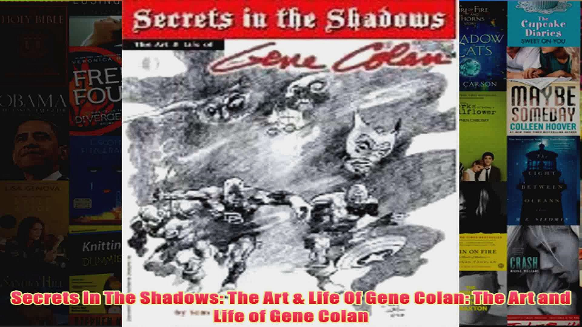 Secrets In The Shadows The Art  Life Of Gene Colan The Art and Life of Gene Colan