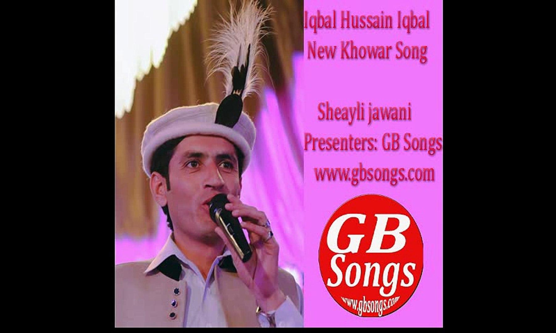 Iqbal Hussain Iqbal new khowar song sheayli jawani