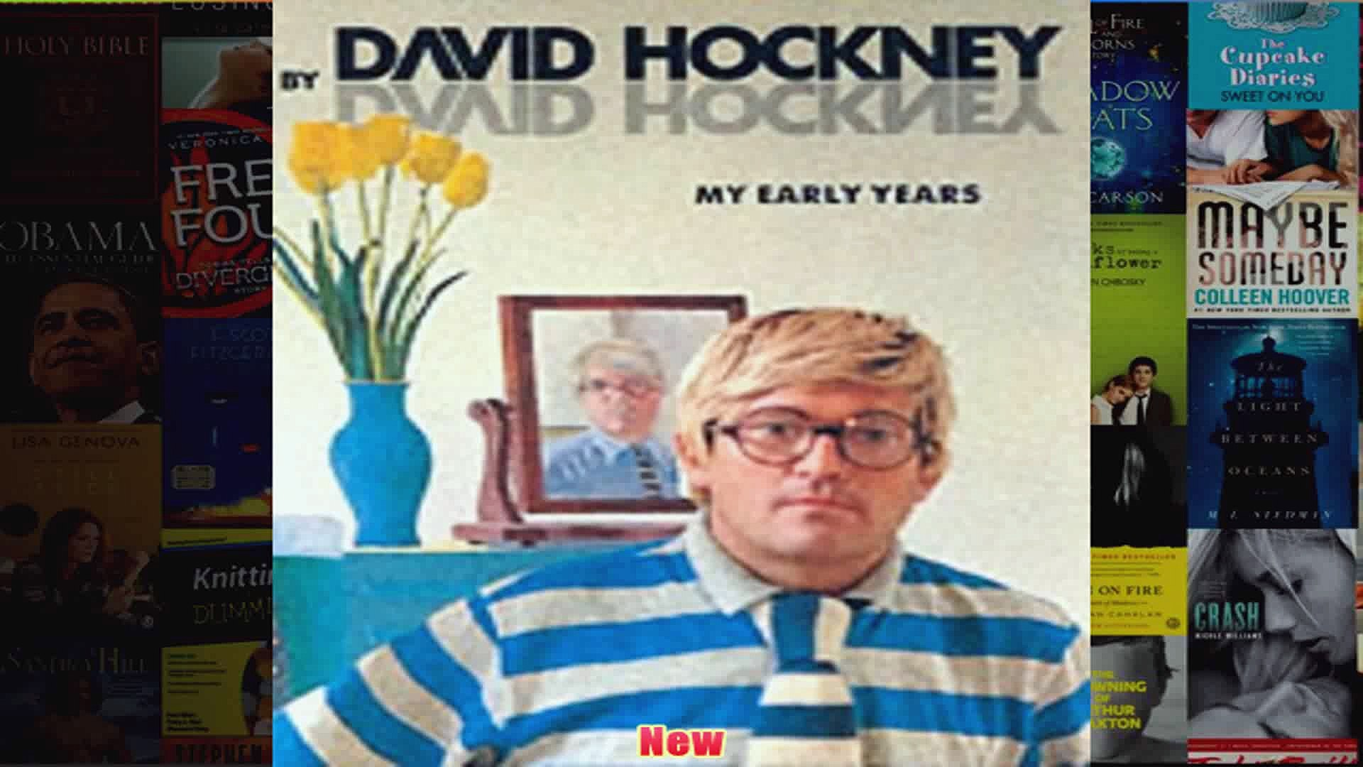 My Early Years David Hockney by David Hockney