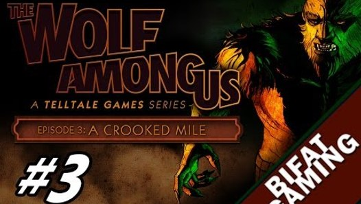 The Wolf Among Us Episode 3 A Crooked Mile Pc Gameplay ...