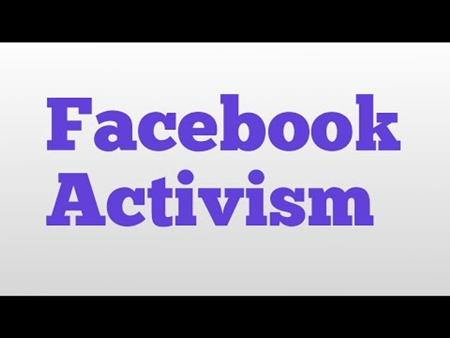 Facebook Activism meaning and pronunciation