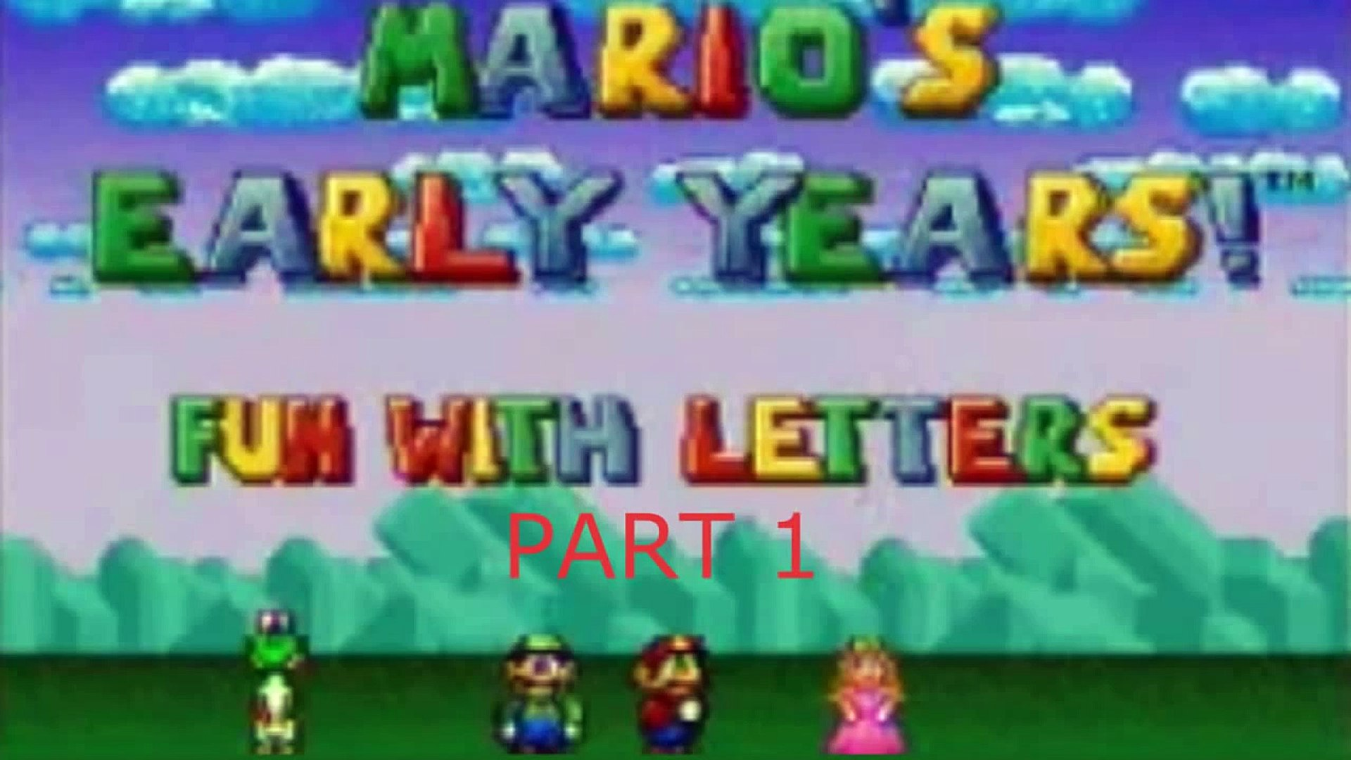 Lets Play - Marios Early Years Fun with Letters (SNES) part 1