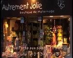 Autrement Jolie boutique de maternage à Mantes la Jolie et sur internet.