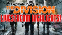 The Division BETA (Livestream highlights) Funny moments