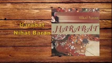 Nihat Baran - Harabât- Full Albüm