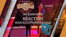 Réaction de Marcellus Sommerville - J16 - Orléans reçoit Paris