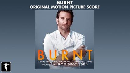 Burnt - Score Preview - Rob Simonsen
