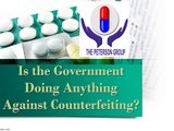 Is the Government Doing Anything Against Counterfeiting