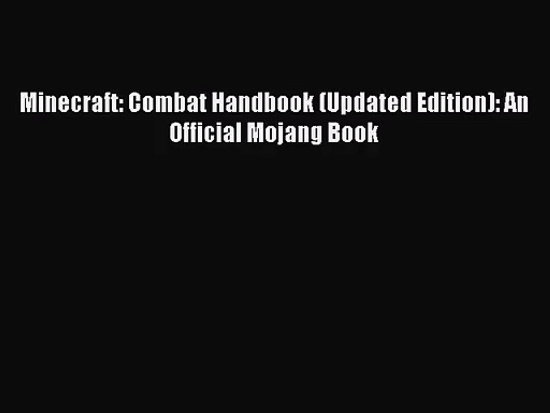 [PDF Download] Minecraft: Combat Handbook (Updated Edition): An Official  Mojang Book [Download]