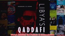 Libyas Qaddafi The Politics of Contradiction
