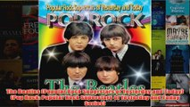 The Beatles Popular Rock Superstars of Yesterday and Today Pop Rock Popular Rock