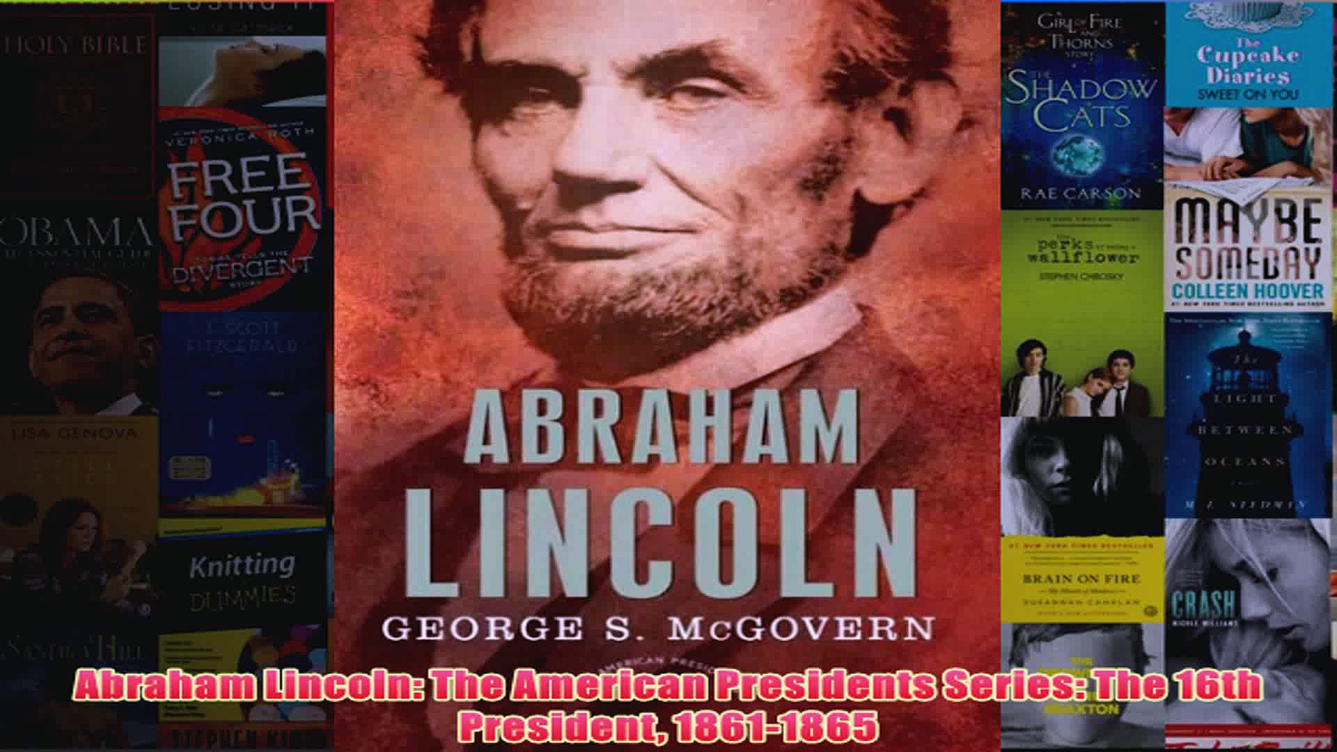 Abraham Lincoln The American Presidents Series The 16th President 18611865