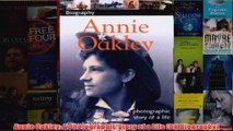 Annie Oakley A Photographic Story of a Life DK Biography