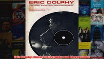 Eric Dolphy Musical Biography and Discography