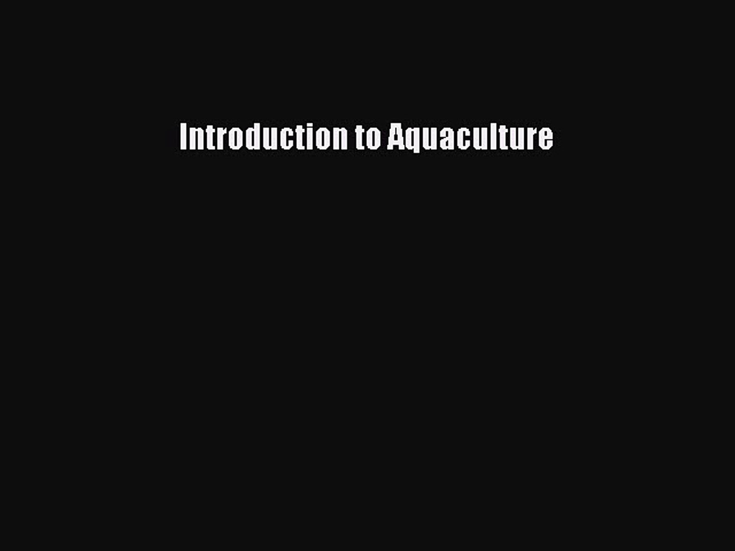 PDF Download Introduction to Aquaculture Download Full Ebook