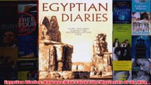 Egyptian Diaries How One Man Solved the Mysteries of the Nile