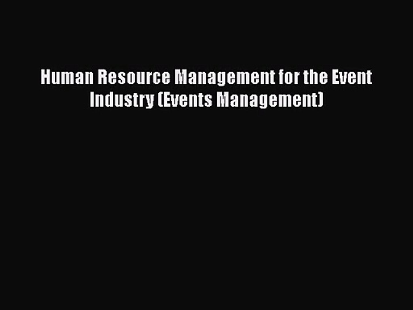 [PDF Download] Human Resource Management for the Event Industry (Events Management) [Download]