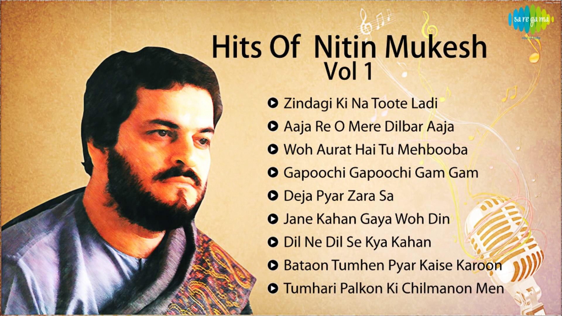 Film Hits Of Nitin Mukesh in HQ Audio