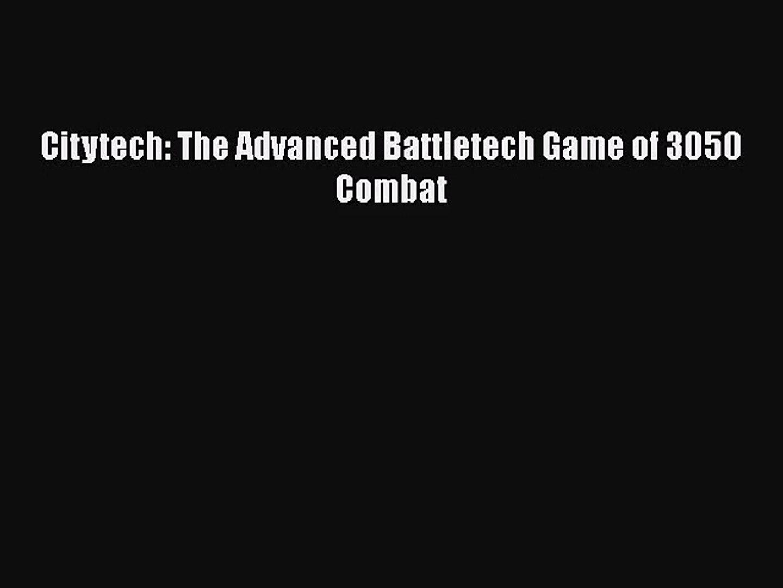 The Advanced Battletech Game of 3050 Combat Citytech