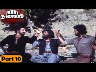 Yaari Zindabad Movie   Part 10