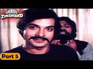 Yaari Zindabad Movie   Part 5