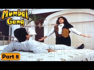 Mumbai Gang Movie   Part 8