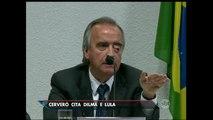 Nestor Cerveró cita Dilma e Lula em delação premiada
