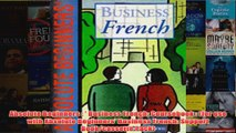 Absolute Beginners   Business French Coursebook  for use with Absolute Beginners