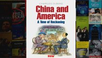 China And America A Time of Reckoning A Time for Reckoning