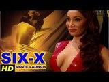 Six X Official Trailer Launch   HD   Sofia Hayat, Ashmit Patel