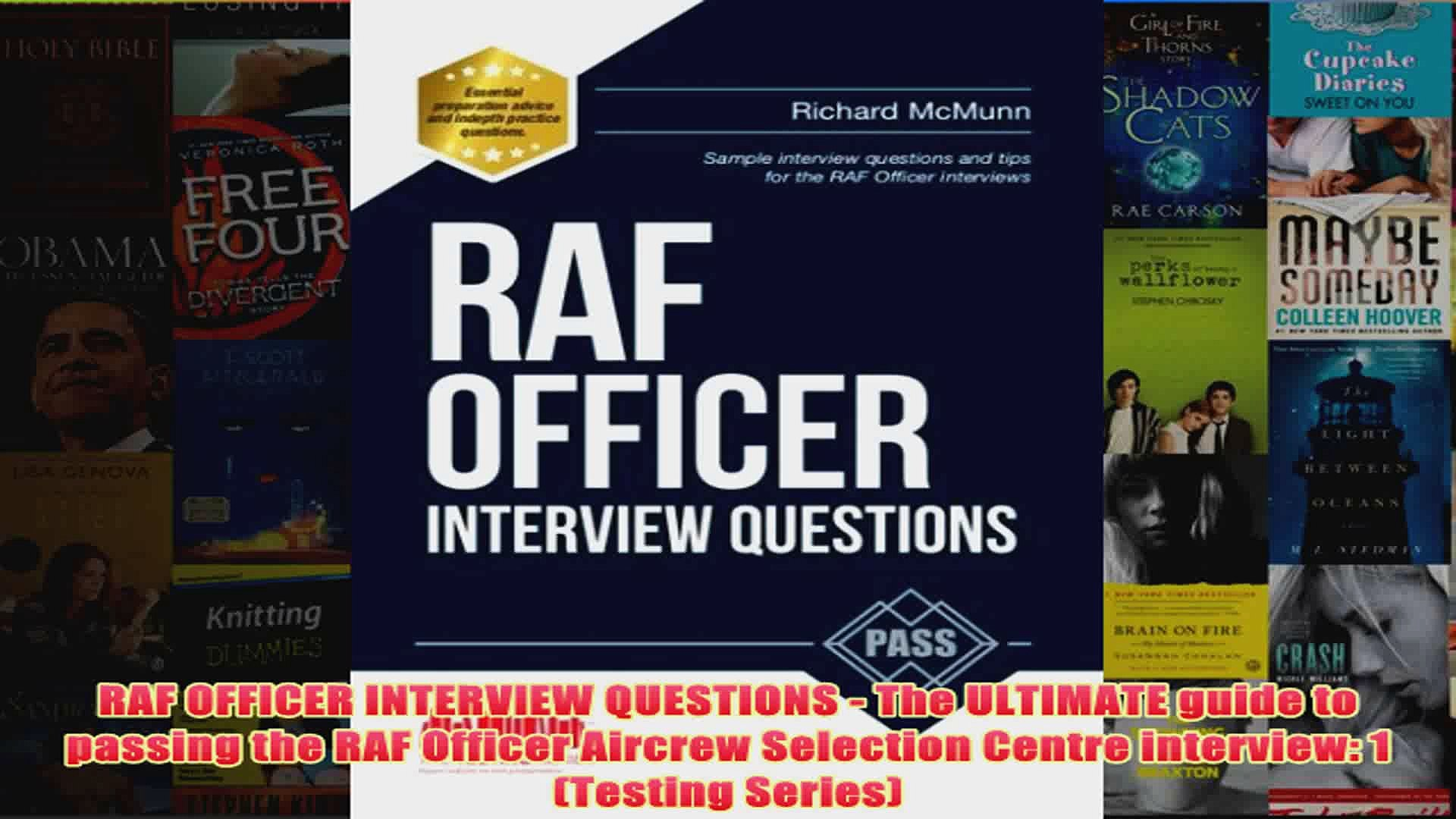 Download PDF  RAF OFFICER INTERVIEW QUESTIONS  The ULTIMATE guide to passing the RAF Officer Aircrew
